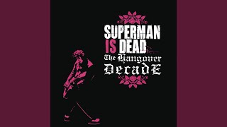Superman Is Dead - Great Dream of Society