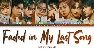 NCT U - Faded In My Last Song