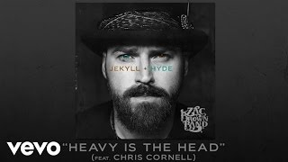 Zac Brown Band - Heavy Is the Head (ft. Chris Cornell)