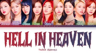 TWICE - Hell In Heaven