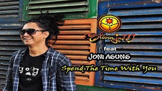Steven Jam - Spend the Time with You (feat. Joni Agung)