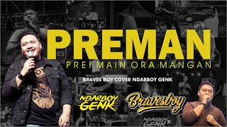 Ndarboy Genk - Preman (Braves Boy Cover)