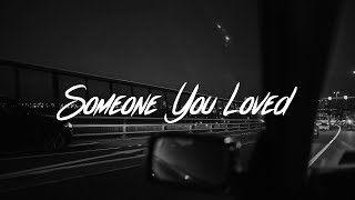 Someone You Loved - Someone You Loved