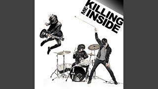 Killing Me Inside - Blessed By the Flower of Envy