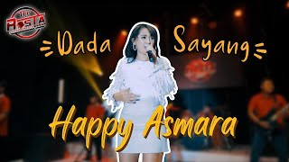 Happy Asmara - Dada Sayang